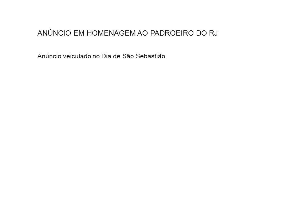 ANÚNCIO EM HOMENAGEM AO PADROEIRO DO RJ