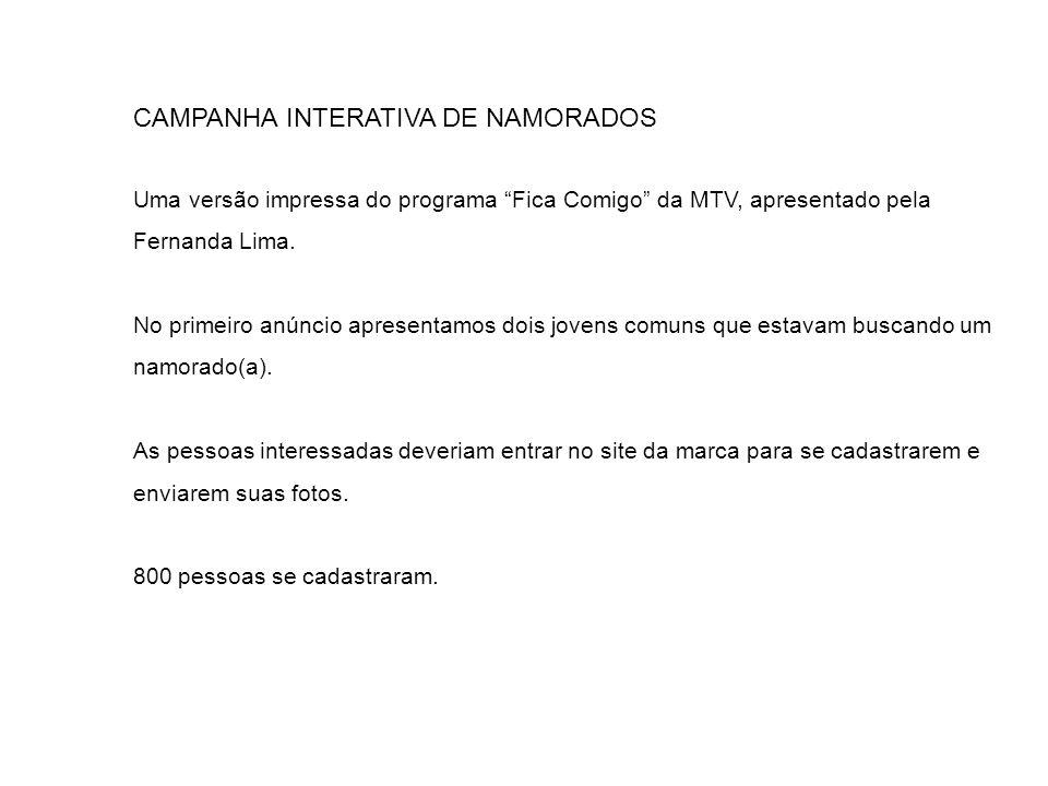 CAMPANHA INTERATIVA DE NAMORADOS