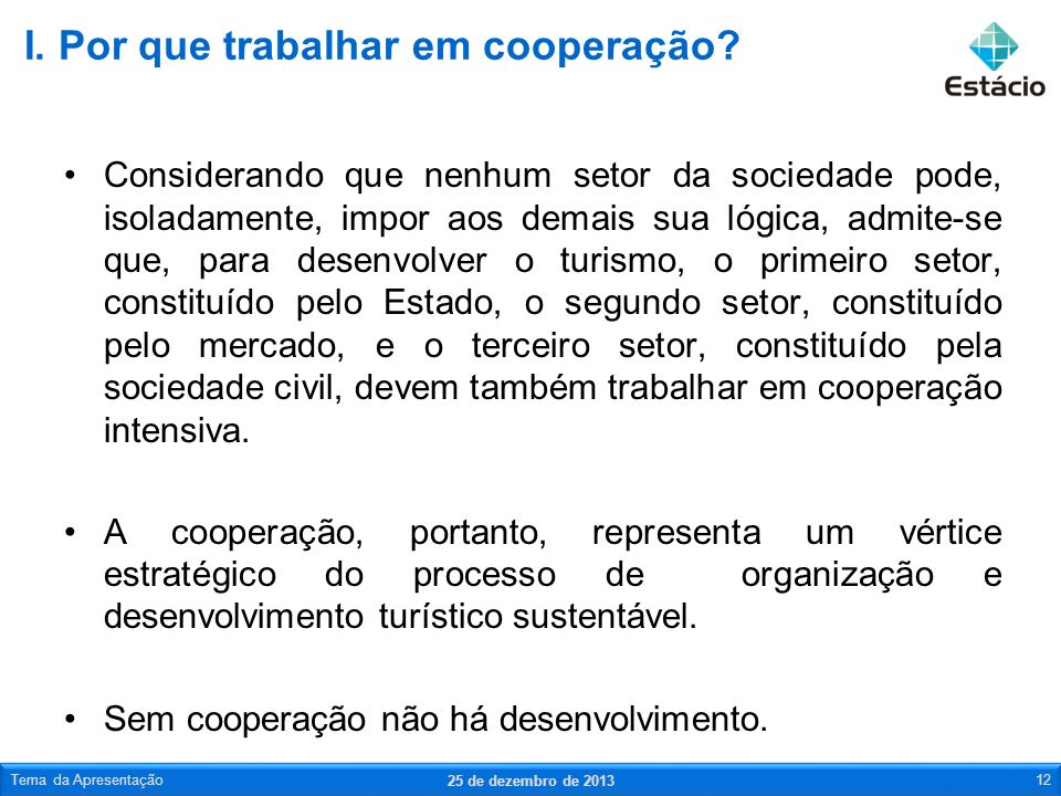 I. Por que trabalhar em cooperação