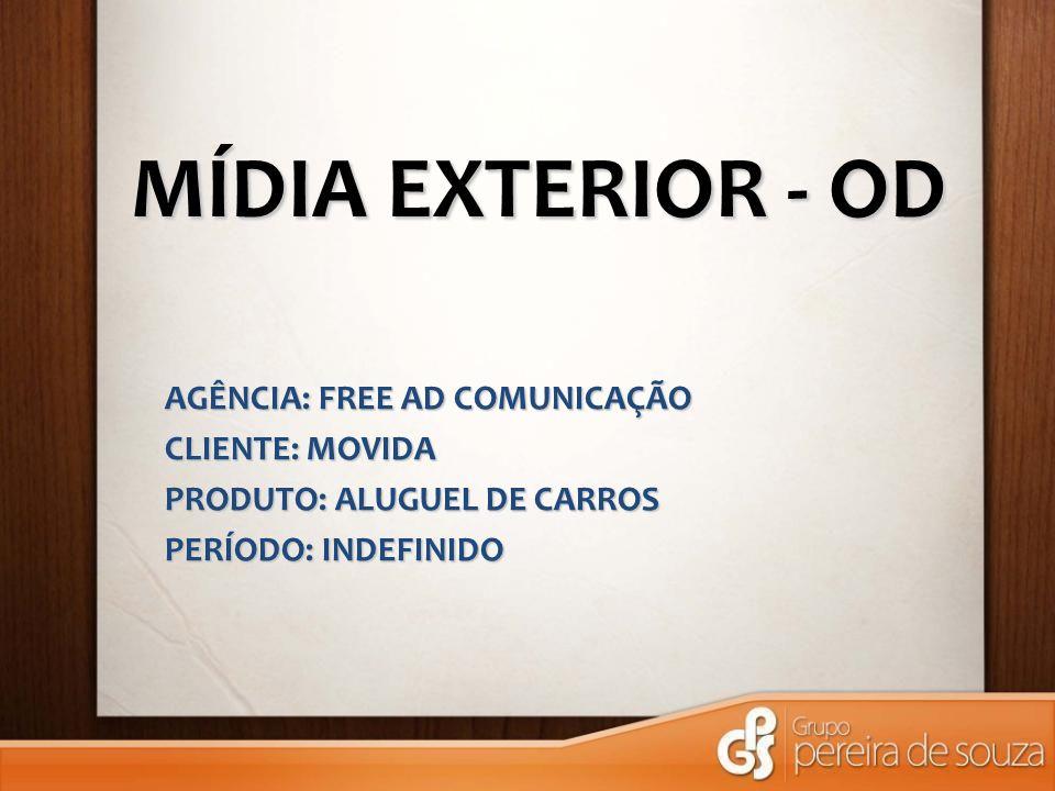MÍDIA EXTERIOR - OD AGÊNCIA: FREE AD COMUNICAÇÃO CLIENTE: MOVIDA