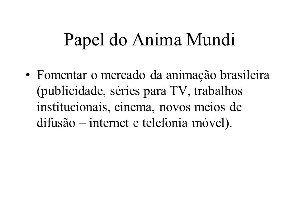 Papel do Anima Mundi