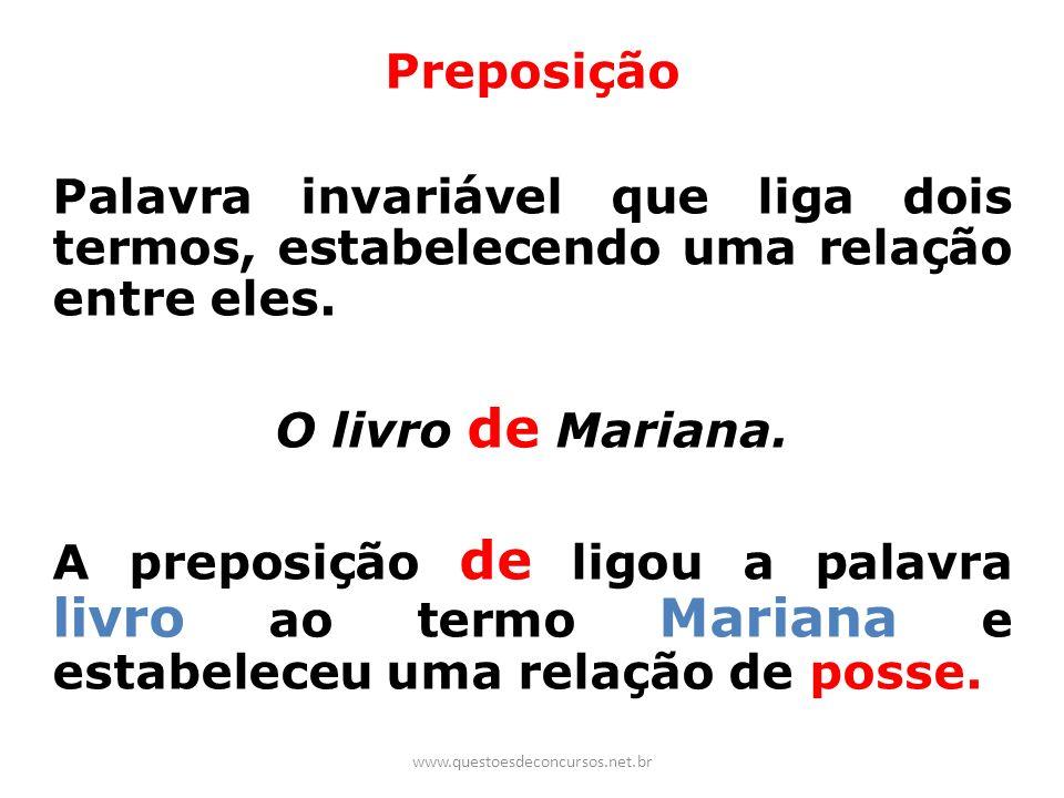 Preposição O livro de Mariana.