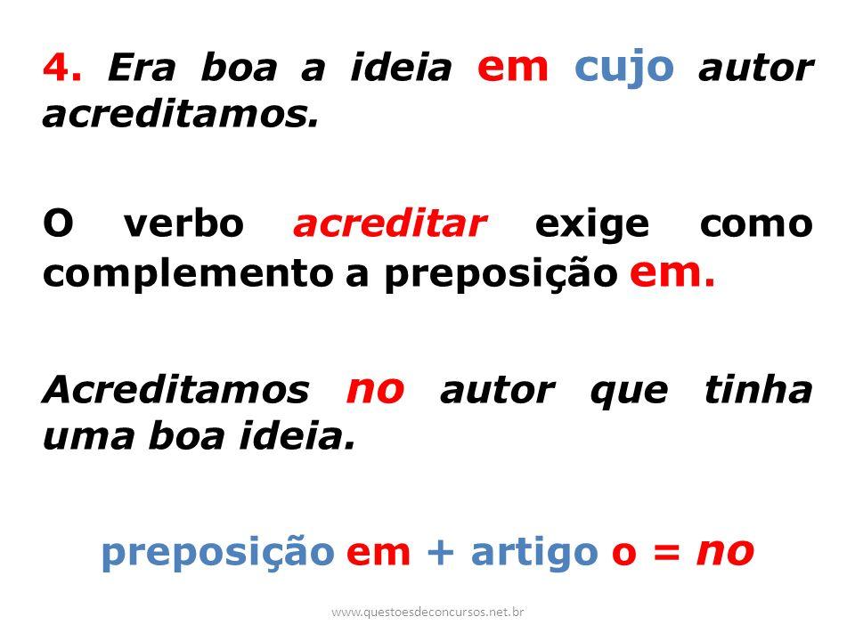preposição em + artigo o = no