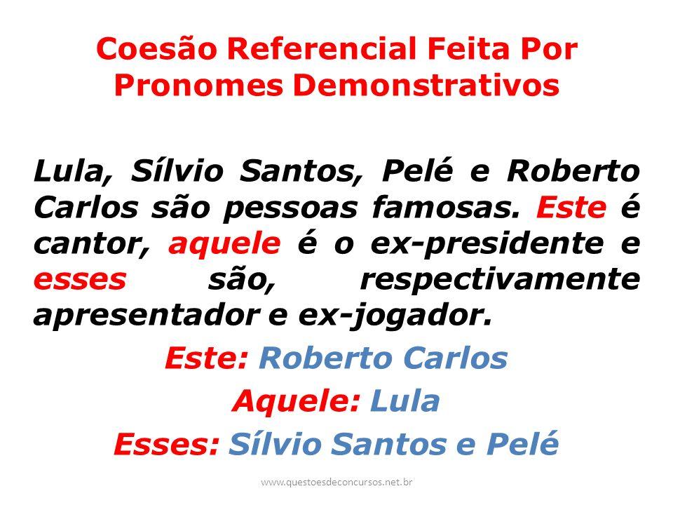 Coesão Referencial Feita Por Pronomes Demonstrativos