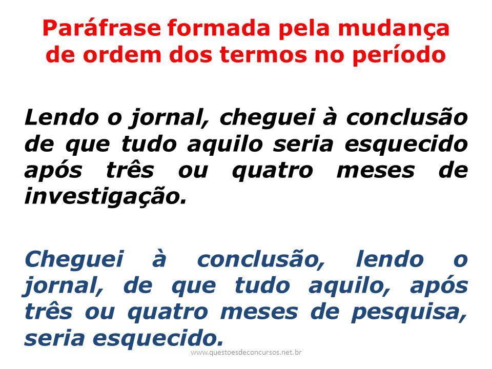 Paráfrase formada pela mudança de ordem dos termos no período