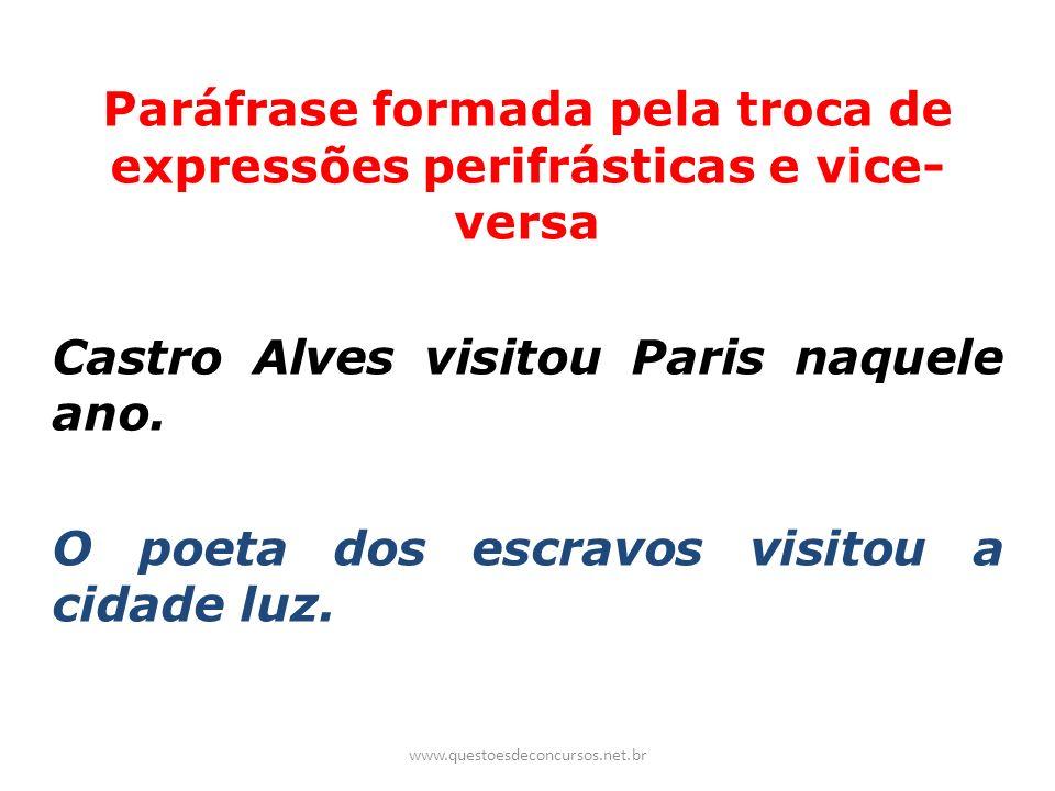 Paráfrase formada pela troca de expressões perifrásticas e vice-versa