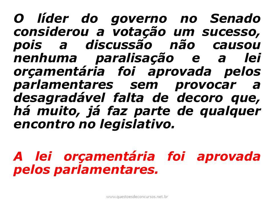A lei orçamentária foi aprovada pelos parlamentares.