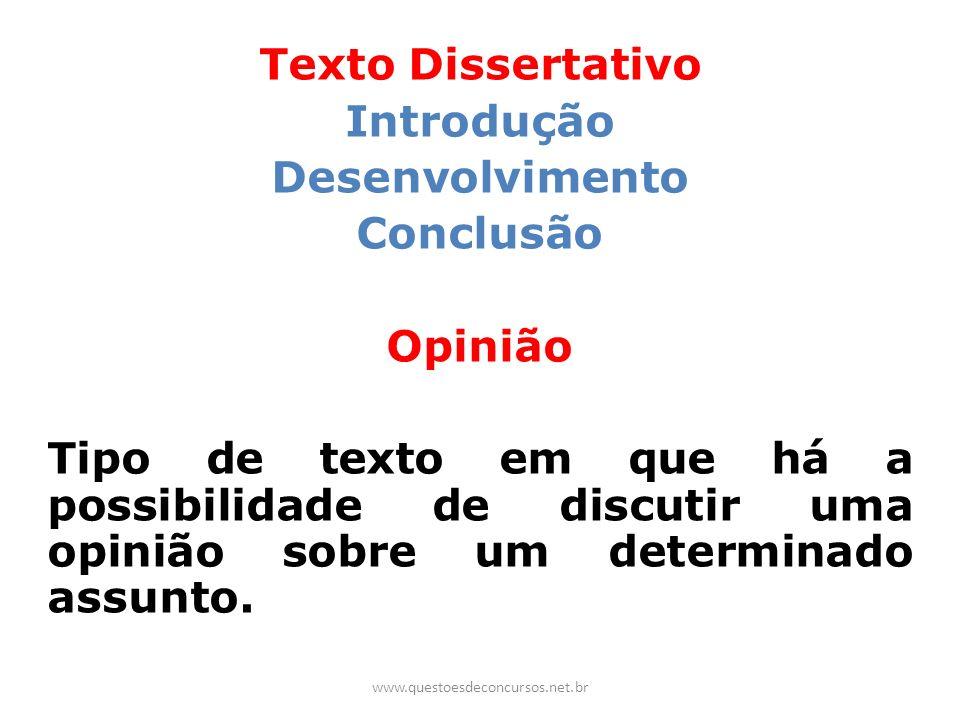 Texto Dissertativo Introdução Desenvolvimento Conclusão Opinião