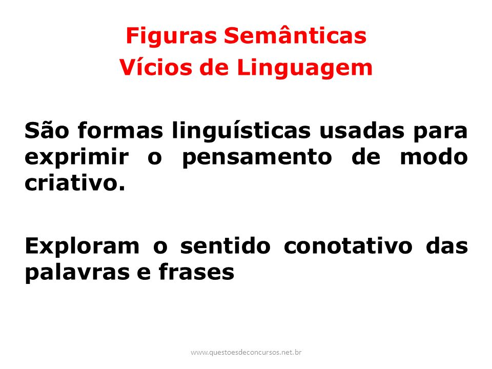 Figuras Semânticas Vícios de Linguagem