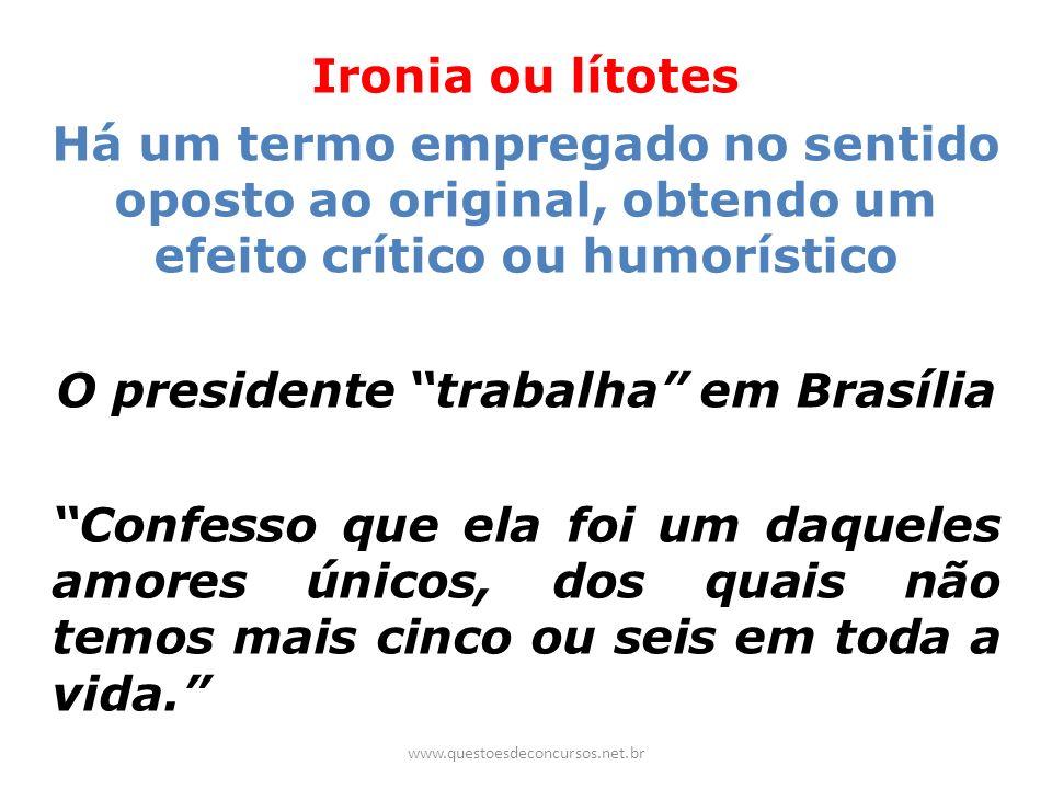 O presidente trabalha em Brasília