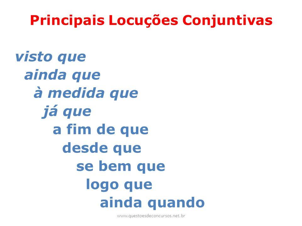 Principais Locuções Conjuntivas