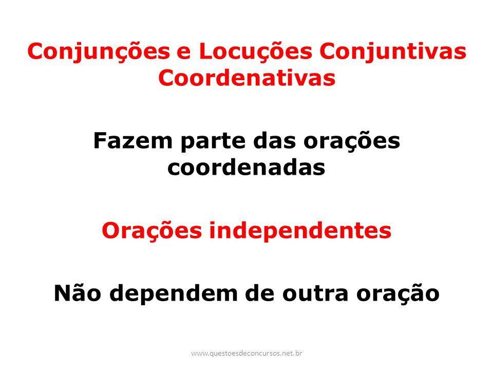 Conjunções e Locuções Conjuntivas Coordenativas