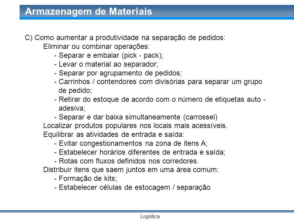 C) Como aumentar a produtividade na separação de pedidos: