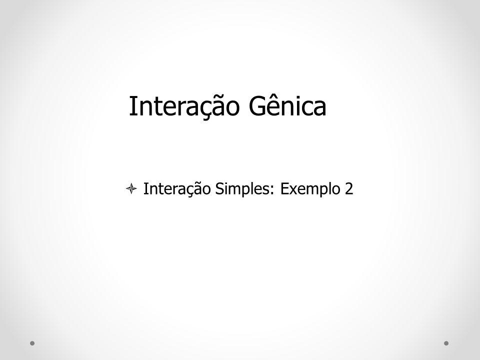  Interação Simples: Exemplo 2