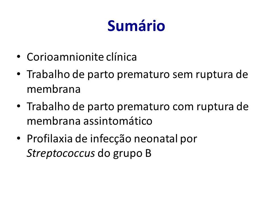 Sumário Corioamnionite clínica