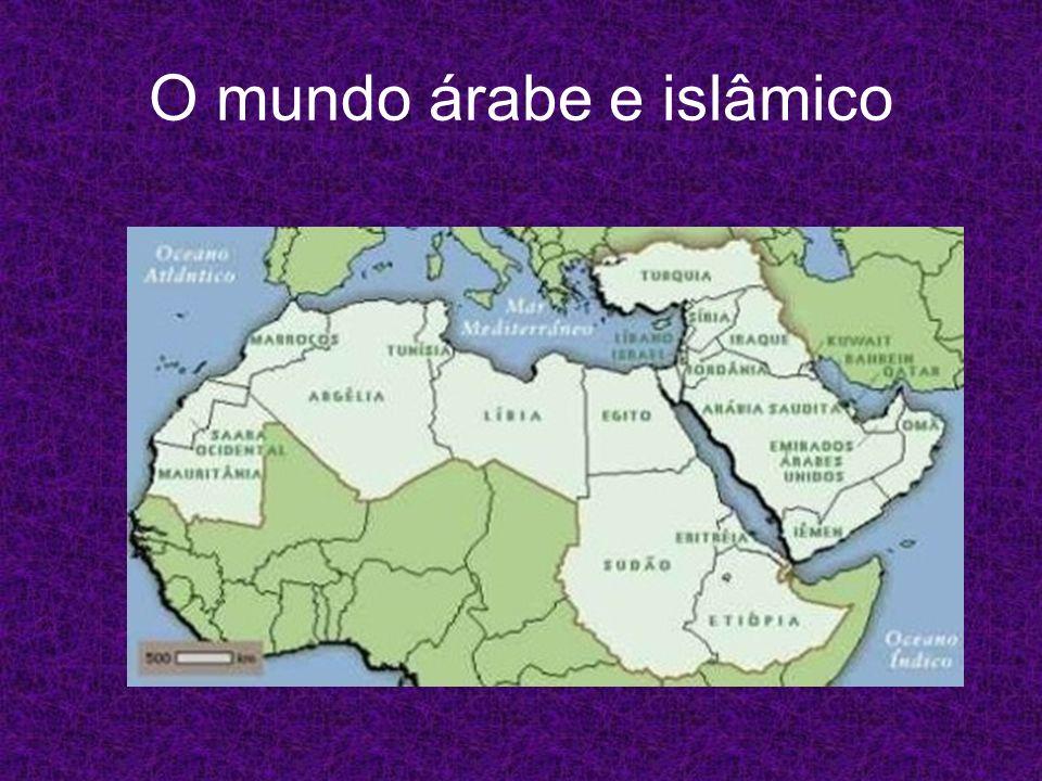 O mundo árabe e islâmico