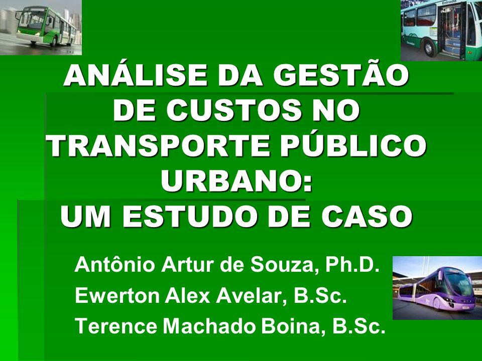 ANÁLISE DA GESTÃO DE CUSTOS NO TRANSPORTE PÚBLICO URBANO: UM ESTUDO DE CASO