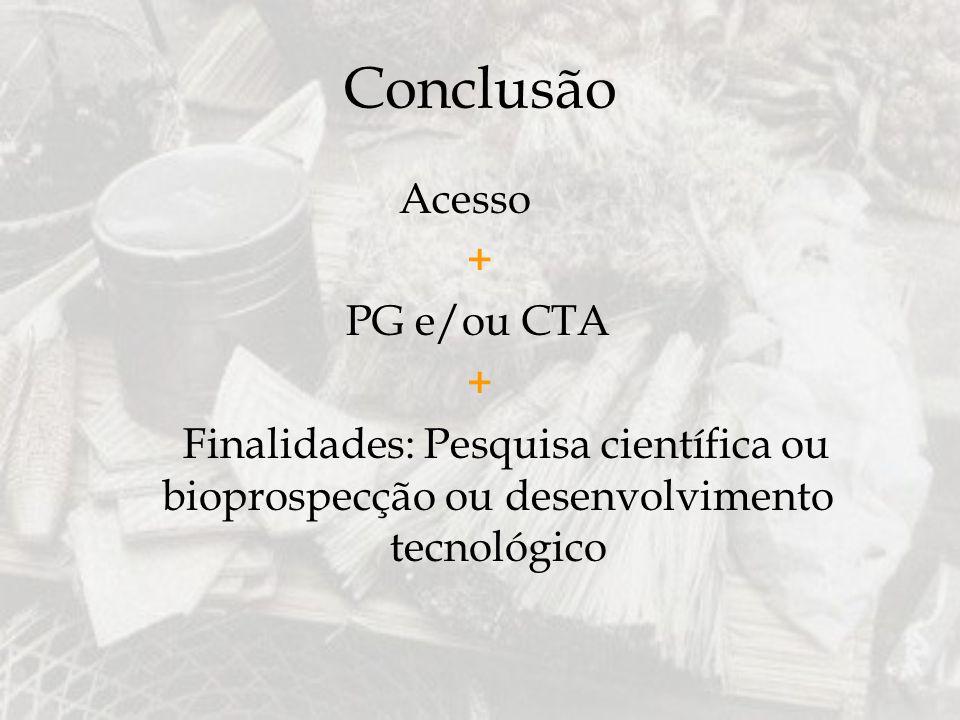 Conclusão Acesso + PG e/ou CTA