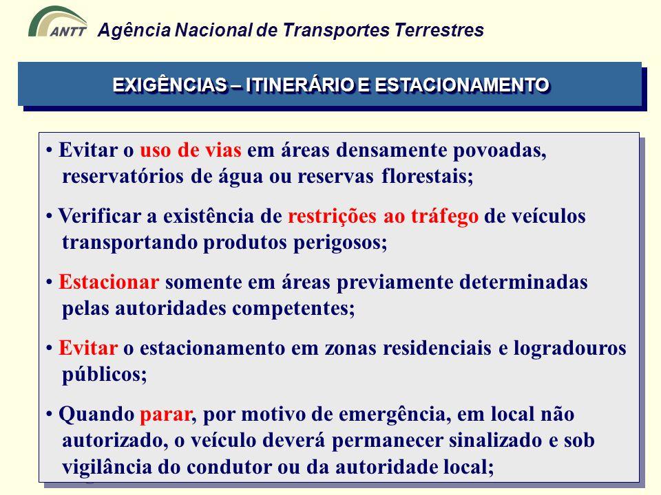 EXIGÊNCIAS – ITINERÁRIO E ESTACIONAMENTO