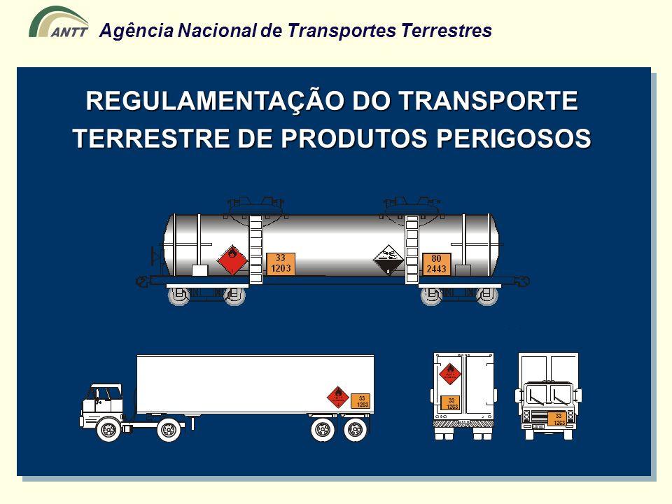 REGULAMENTAÇÃO DO TRANSPORTE TERRESTRE DE PRODUTOS PERIGOSOS