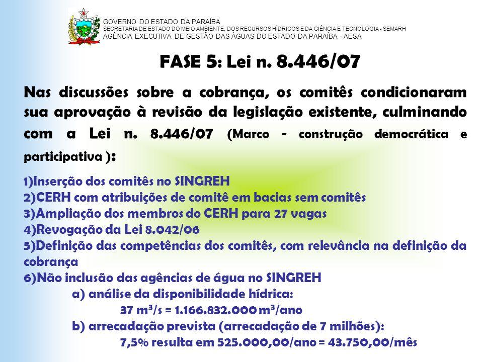 FASE 5: Lei n. 8.446/07