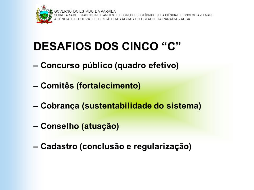 DESAFIOS DOS CINCO C – Concurso público (quadro efetivo)