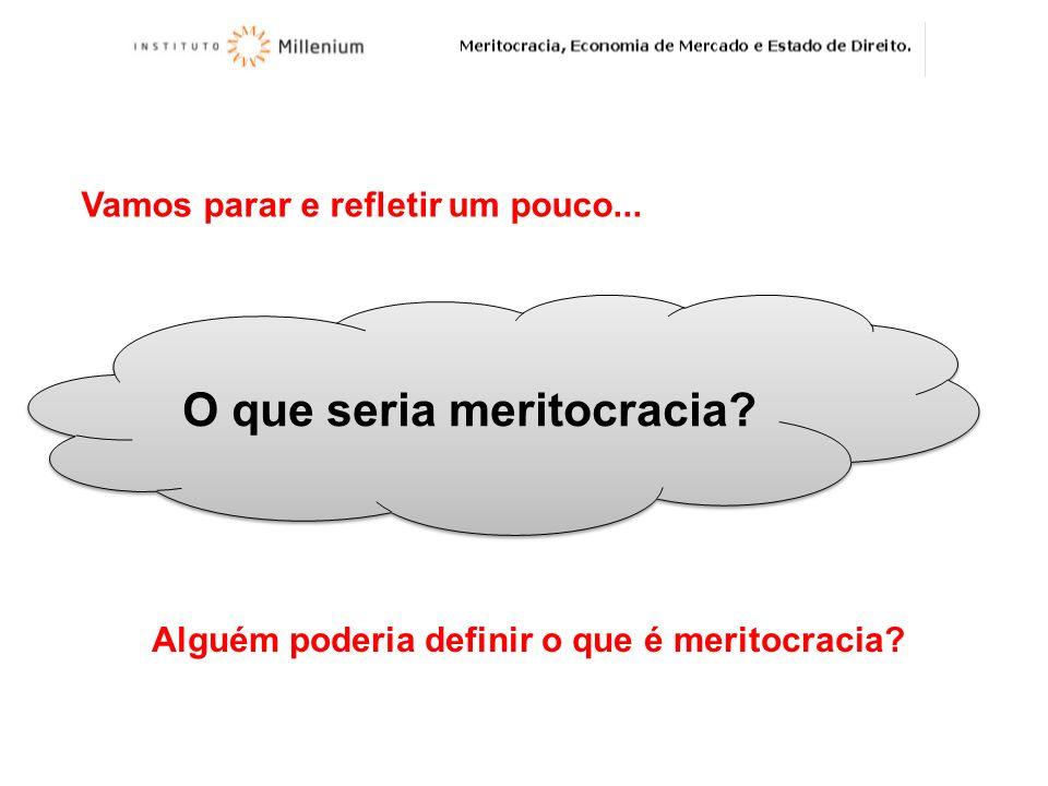 O que seria meritocracia
