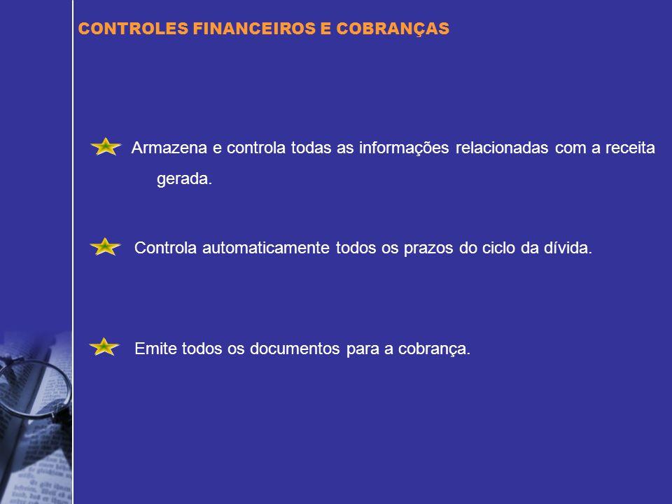 Controla automaticamente todos os prazos do ciclo da dívida.