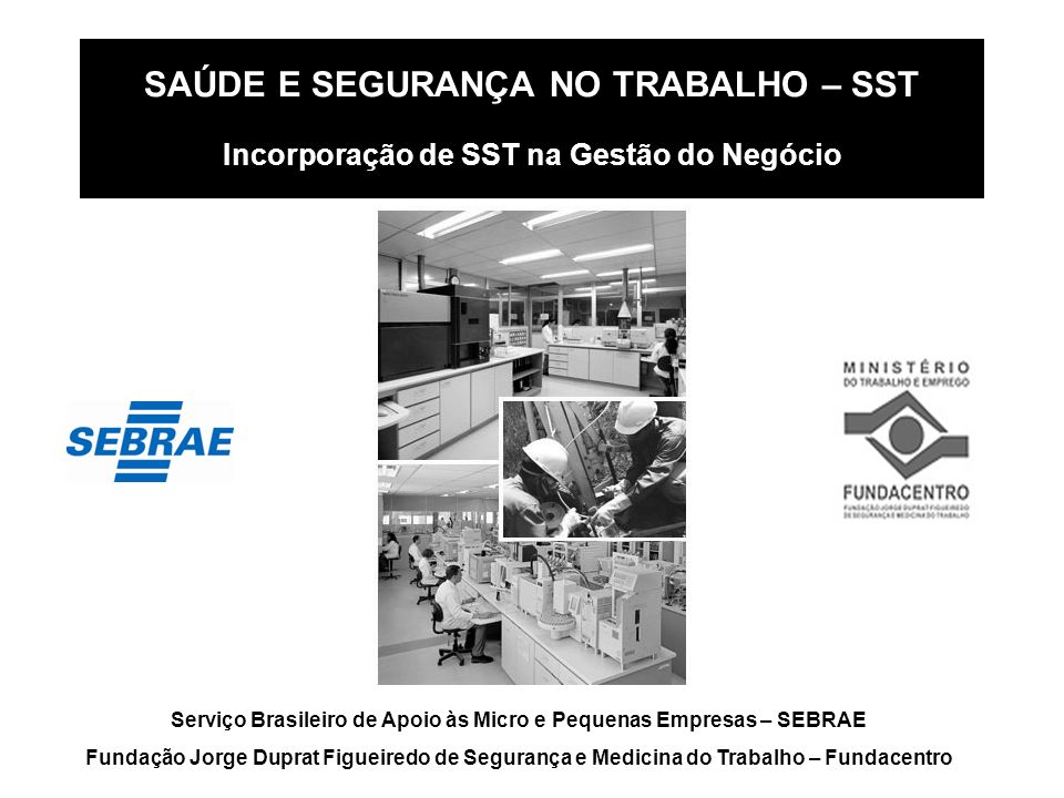 Serviço Brasileiro de Apoio às Micro e Pequenas Empresas – SEBRAE