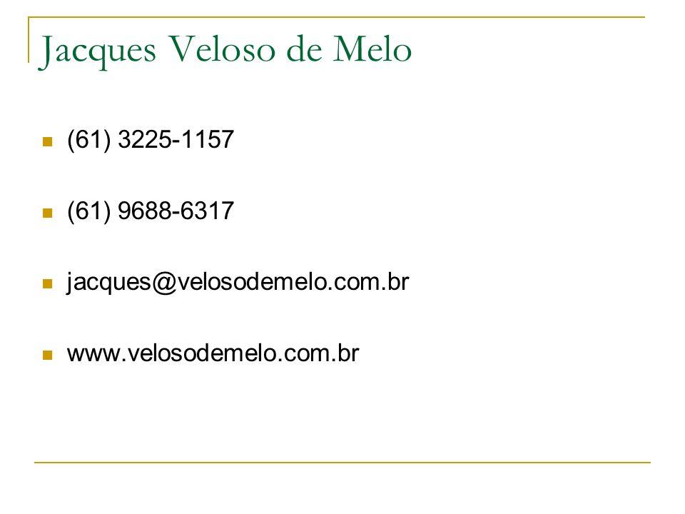 Jacques Veloso de Melo (61) 3225-1157 (61) 9688-6317