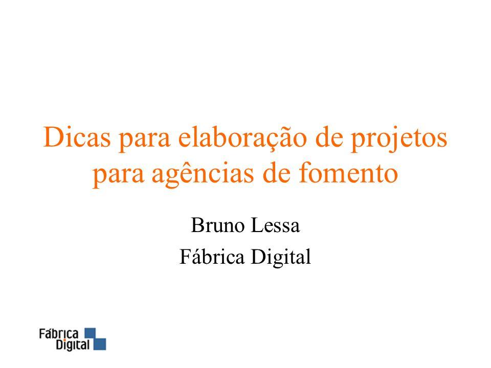 Dicas para elaboração de projetos para agências de fomento