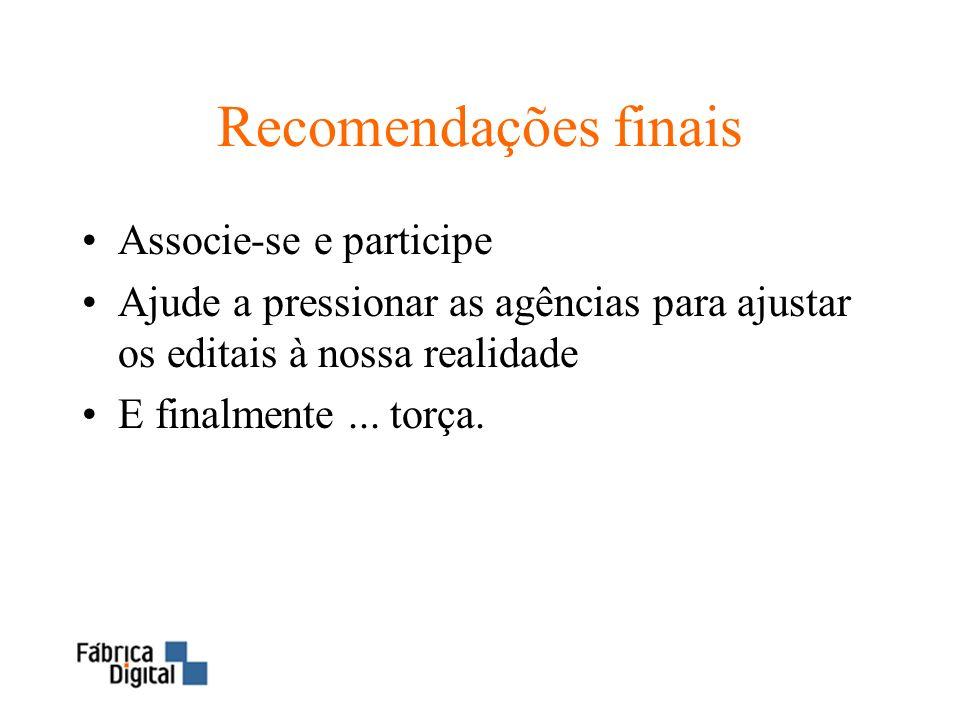 Recomendações finais Associe-se e participe
