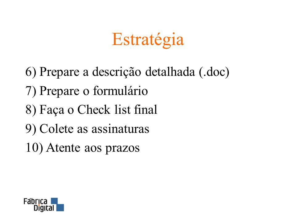 Estratégia 6) Prepare a descrição detalhada (.doc)