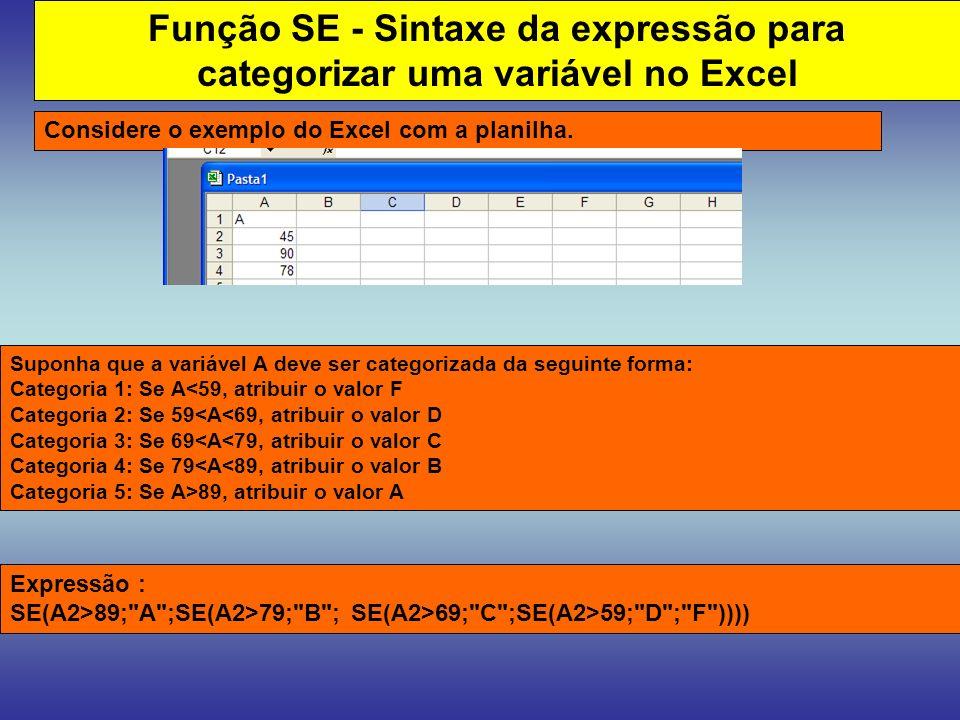 Função SE - Sintaxe da expressão para categorizar uma variável no Excel