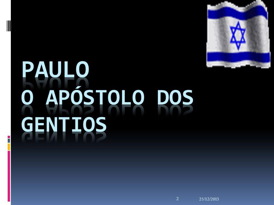 Paulo O Apóstolo dos gentios