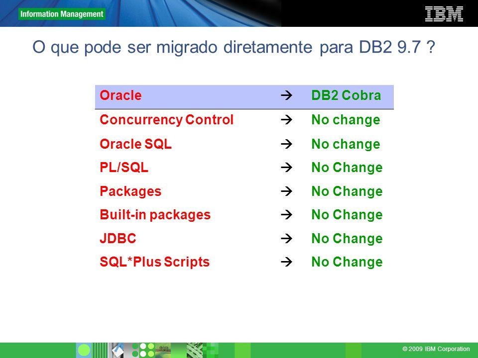 O que pode ser migrado diretamente para DB2 9.7