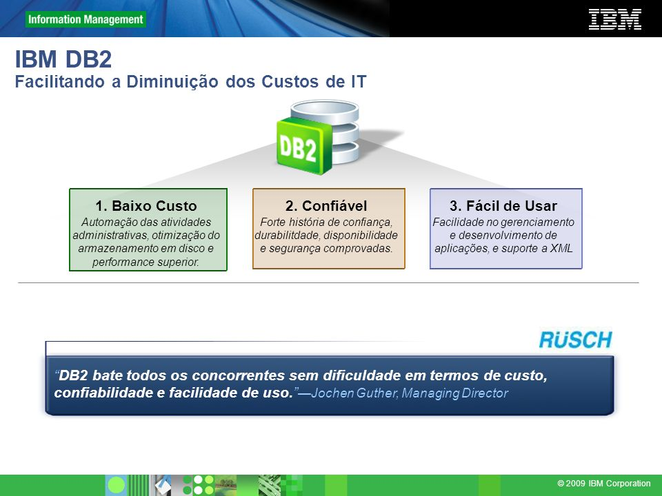 IBM DB2 Facilitando a Diminuição dos Custos de IT