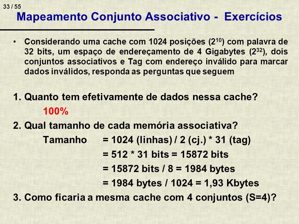 Mapeamento Conjunto Associativo - Exercícios