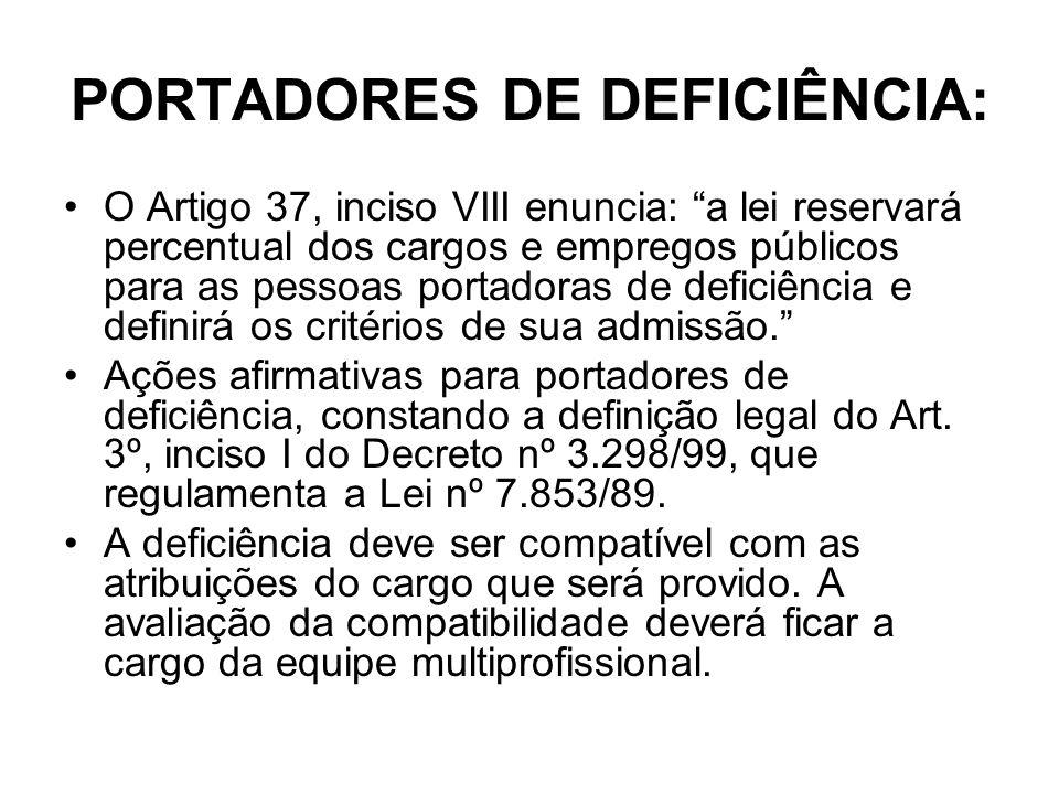 PORTADORES DE DEFICIÊNCIA: