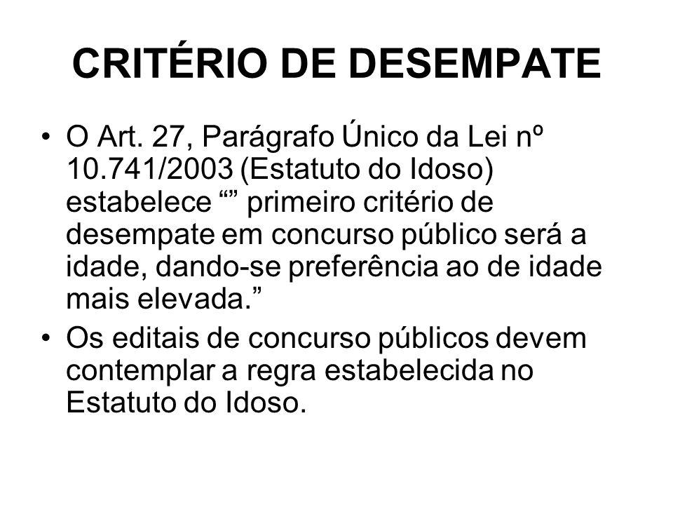CRITÉRIO DE DESEMPATE