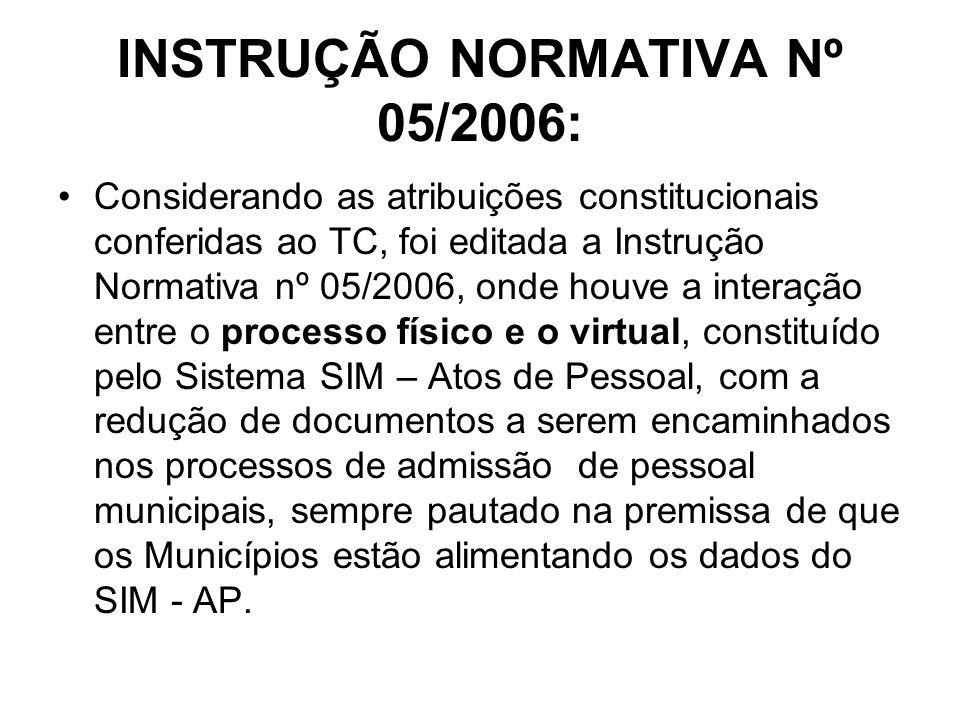 INSTRUÇÃO NORMATIVA Nº 05/2006: