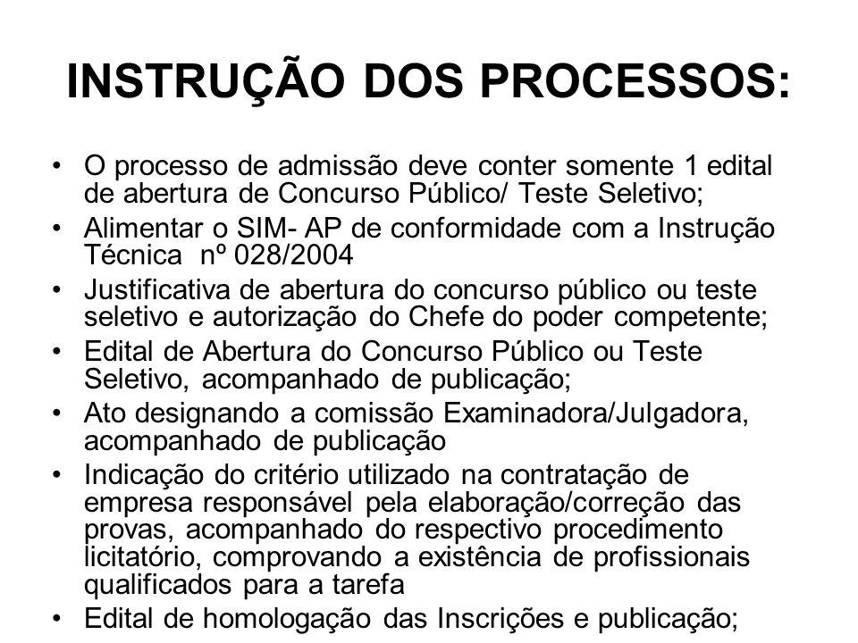 INSTRUÇÃO DOS PROCESSOS: