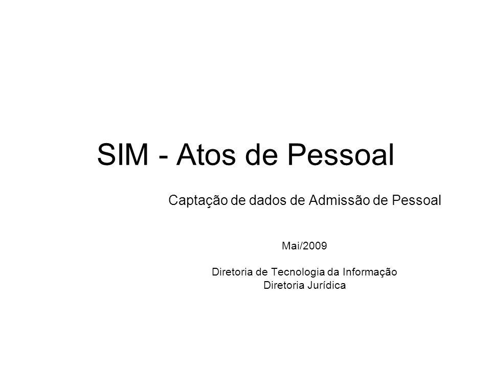 SIM - Atos de Pessoal Captação de dados de Admissão de Pessoal