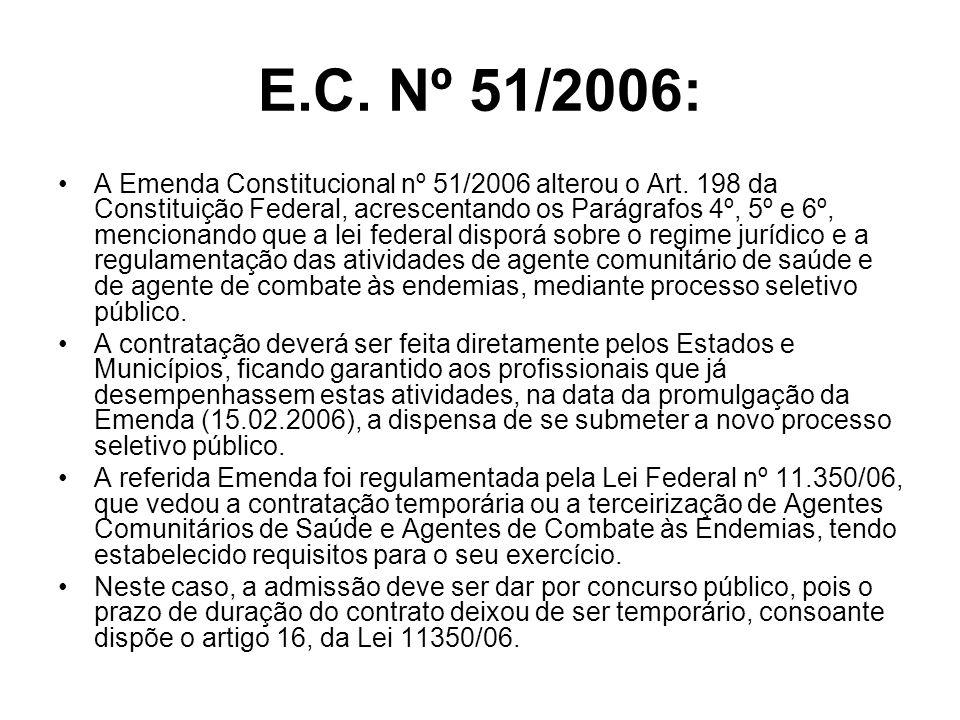 E.C. Nº 51/2006: