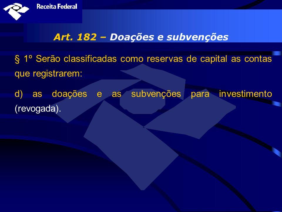 Art. 182 – Doações e subvenções