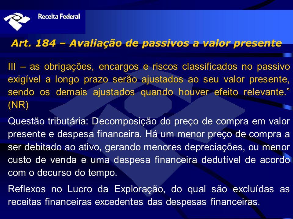 Art. 184 – Avaliação de passivos a valor presente