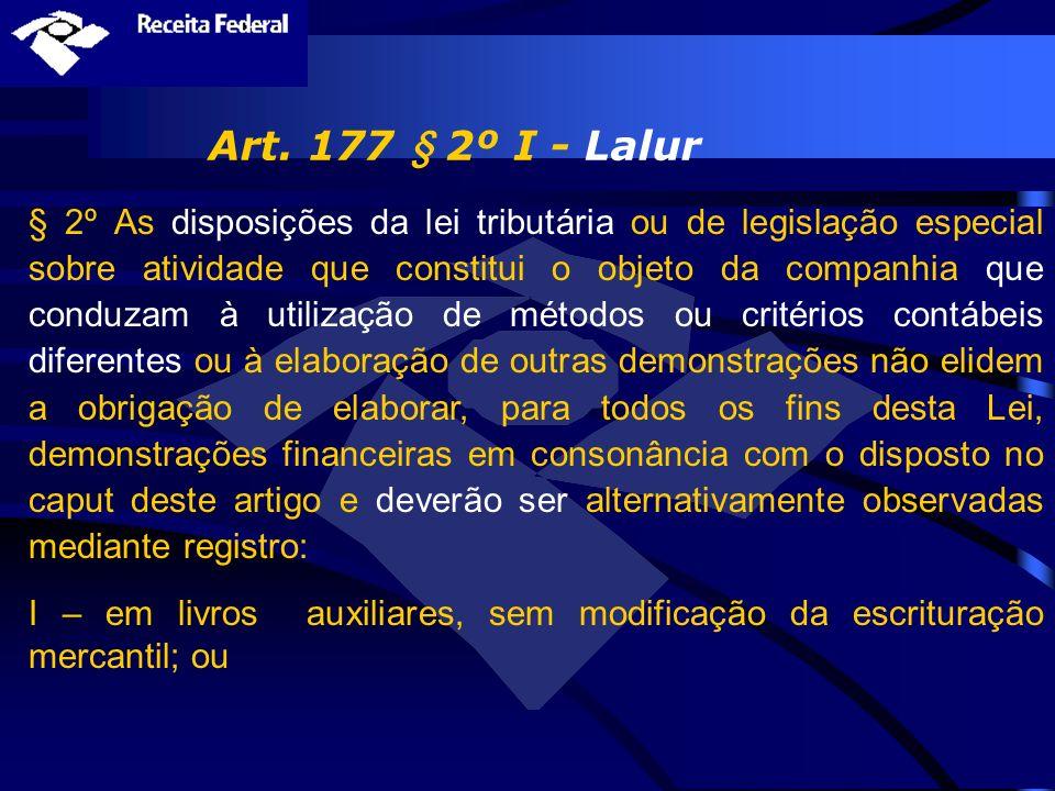 Art. 177 § 2º I - Lalur