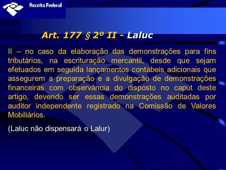 Art. 177 § 2º II - Laluc