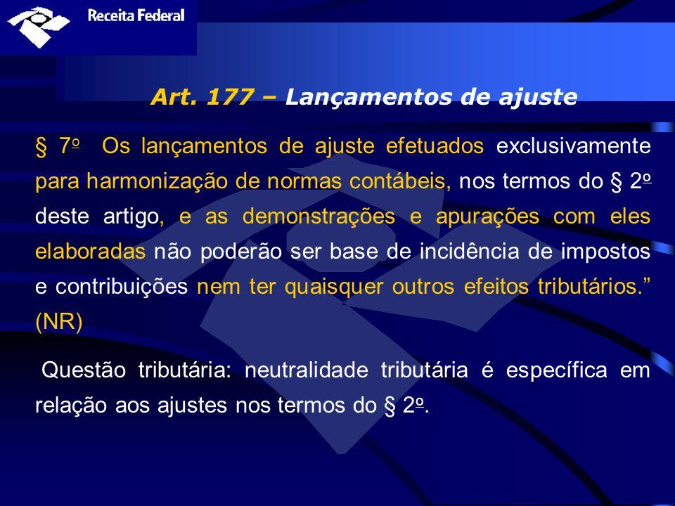 Art. 177 – Lançamentos de ajuste