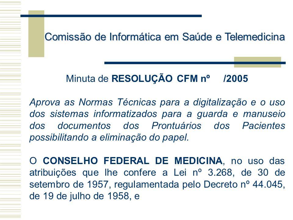 Minuta de RESOLUÇÃO CFM nº /2005